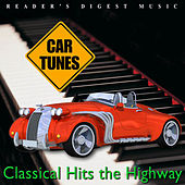 Play & Download Reader's Digest Music: Car Tunes: Classical Hits the Highway by Various Artists | Napster