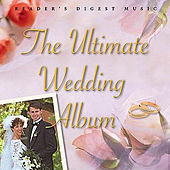 Play & Download The Ultimate Wedding Album by Various Artists | Napster