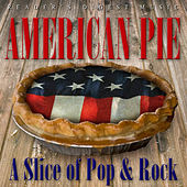 Play & Download Reader's Digest Music: American Pie - A Slice of Pop & Rock by Various Artists | Napster