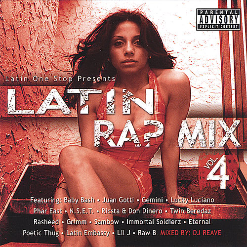 Play & Download Latin Rap Mix Vol. 4 by Various Artists | Napster