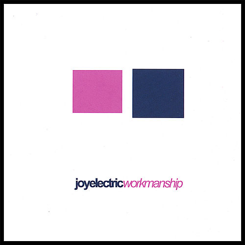Play & Download Workmanship by Joy Electric | Napster