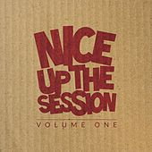 Nice up the Session, Volume 1 by Various Artists