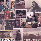 Play & Download Years Gone By by Rocky Zharp | Napster