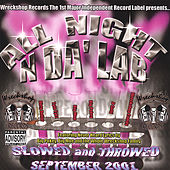 All Night N Da Lab : Slowed And Throwed by Various Artists