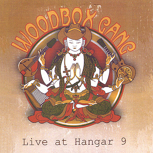 Live at Hangar 9 by Woodbox Gang