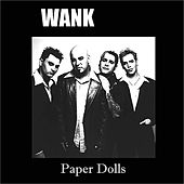 Paper Dolls by Wank