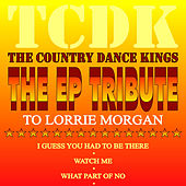 Play & Download The EP Tribute to Lorrie Morgan by Country Dance Kings   Napster