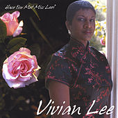 Have You Met Miss Lee? by Vivian Lee