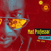 Play & Download The Dubest 1982 - 2003 by Mad Professor | Napster