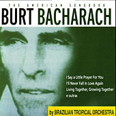 American Songbook - Bacharach by Brazilian Tropical Orchestra