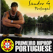 Play & Download Primeiro HipHop Portuguese by Sandro G | Napster
