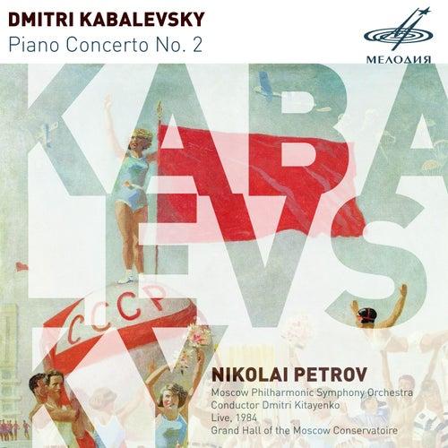 Play & Download Kabalevsky: Piano Concerto No. 2 (Live) by Nikolai Petrov (piano) | Napster