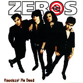 Play & Download Knockin' Me Dead by Zeros | Napster