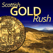 Scottish Gold Rush by Various Artists