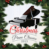 Christmas Piano Classics 2013 by Various Artists