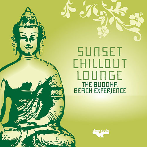 Sunset Chill Out Lounge, Vol. 3 (The Buddha Beach Experience) by Various Artists