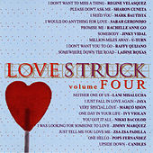 Play & Download Love Struck Vol. 4 by Various Artists | Napster