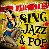 Play & Download Movie Stars Sing Jazz & Pop by Various Artists | Napster