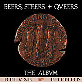 Play & Download Beers, Steers + Queers (Deluxe Edition) by Revolting Cocks | Napster