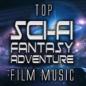 Play & Download Top Sci-Fi Fantasy Adventure Film Music by Various Artists | Napster