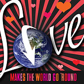 Play & Download Love Makes the World Go 'Round by Various Artists | Napster