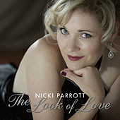 The Look of Love by Nicki Parrott