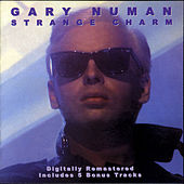 Play & Download Strange Charm by Gary Numan | Napster