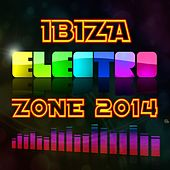 Play & Download Ibiza Electro Zone 2014 by Various Artists | Napster