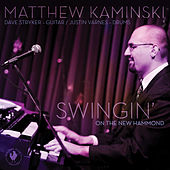 Play & Download Swingin' on the New Hammond by Matthew Kaminski | Napster