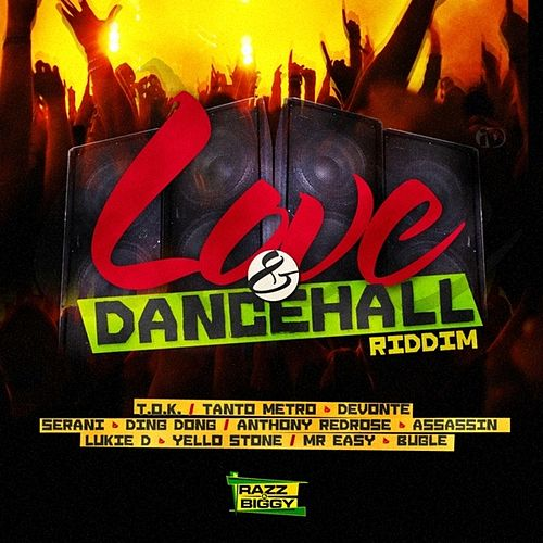Play & Download Love & Dancehall Riddim by Various Artists | Napster