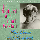 Reader's Digest Music: Jo Stafford with Paul Weston - Rare Covers and Re-Records by Jo Stafford