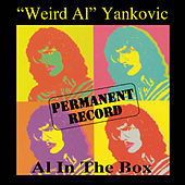 Play & Download Permanent Record: Al In The Box by