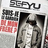 Suis-Je Le Gardien de Mon Frere? de Sefyu