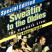 Play & Download Sweatin' to the Oldies by Vandals | Napster