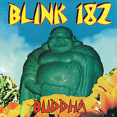 Play & Download Buddha by blink-182 | Napster