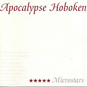 Play & Download Microstars by Apocalypse Hoboken | Napster