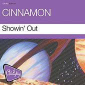 Play & Download Almighty Presents: Showin' Out - Single by Cinnamon | Napster