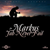 Jah Never Fail - Single by Markus