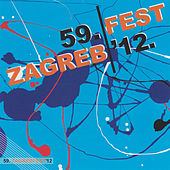 59. Zagrebfest 2012 by Various Artists
