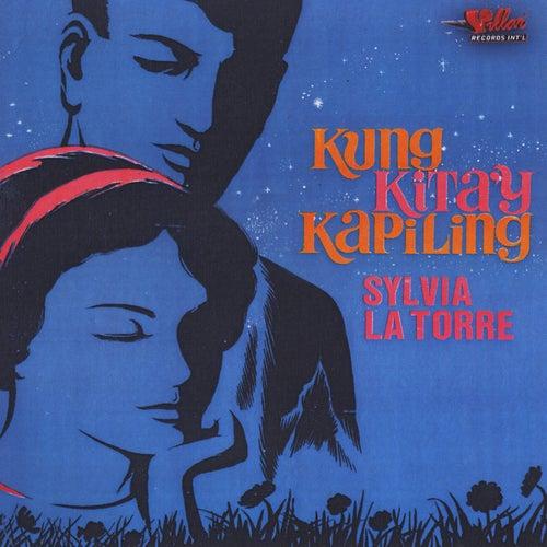 Kung Kita'y Kapiling by Sylvia La Torre