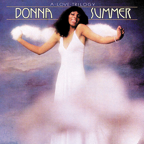 Play & Download A Love Trilogy by Donna Summer | Napster