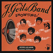 Play & Download Showtime! by J. Geils Band | Napster
