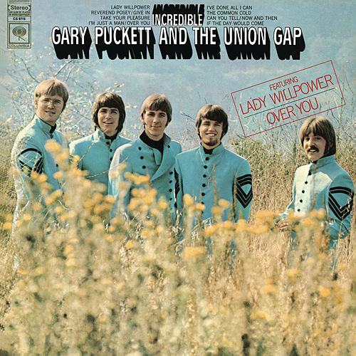 Play & Download Incredible by Gary Puckett & The Union Gap | Napster