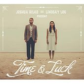 Play & Download Time & Luck by Lindsay Lou | Napster