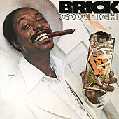 Play & Download Good High by Brick | Napster