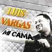 Yo No Muero en Mi Cama - Single by Luis Vargas