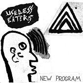 New Program - Single by Useless Eaters