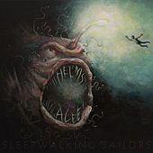 Sleepwalking Sailors by Helms Alee