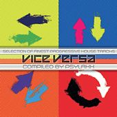 Play & Download Vice Versa compiled by DJ PsyLaxx by Various Artists | Napster