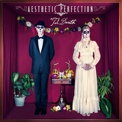 Play & Download 'Til Death by Aesthetic Perfection | Napster